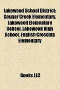 Lakewood School District : Cougar Creek Elementary, Lakewood Elementary School, Lakewood Hig...