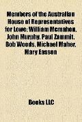 Members of the Australian House of Representatives for Lowe : William Mcmahon, John Murphy, ...
