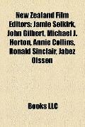 New Zealand Film Editors : Jamie Selkirk, John Gilbert, Michael J. Horton, Annie Collins, Ro...