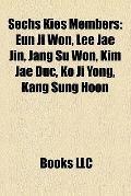 Sechs Kies Members : Eun Ji Won, Lee Jae Jin, Jang Su Won, Kim Jae Duc, Ko Ji Yong, Kang Sun...