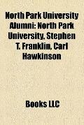North Park University Alumni : North Park University, Stephen T. Franklin, Carl Hawkinson