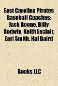 East Carolina Pirates Baseball Coaches : Jack Boone, Billy Godwin, Keith Leclair, Earl Smith...
