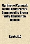Marilyns of Cornwall : Kit Hill Country Park, Carnmenellis, Brown Willy, Hensbarrow Beacon