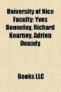 University of Nice Faculty : Yves Bonnefoy, Richard Kearney, Adrien Douady