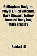 Bellingham Dodgers Players : Rick Sutcliffe, Dave Stewart, Jeffrey Leonard, Rudy Law, Mark B...