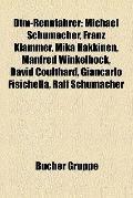 Dtm-Rennfahrer : Michael Schumacher, Franz Klammer, Mika Häkkinen, Manfred Winkelhock, David...