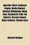 Sportler : Andreas Köpke, Heike Henkel, Herbert Widmayer, Okka Rau, Stephanie Pohl, Fin Bart...