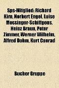 Sps-Mitglied : Richard Kirn, Norbert Engel, Luise Mössinger-Schiffgens, Heinz Braun, Peter Z...