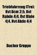 Triebfahrzeug : Rvt Bcm 2/5, Rvt Rabde 4/4, Rvt Rbde 4/4, Rvt Abde 4/4