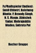 Fußballspieler : Sunil Chhetri, Baichung Bhutia, P. Renedy Singh, N. S. Manju, Abhishek Yada...