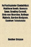 Fußballspieler : Matthew Booth, Bamuza Sono, Bradley Carnell, Elrio Van Heerden, Katlego Mph...