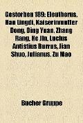 Gestorben 189 : Eleutherus, Han Lingdi, Kaiserinmutter Dong, Ding Yuan, Zhang Rang, He Jin, ...