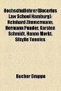 Hochschullehrer : Reinhard Zimmermann, Hermann Pünder, Karsten Schmidt, Hanno Merkt, Sibylle...