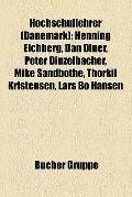 Hochschullehrer : Henning Eichberg, Dan Diner, Peter Dinzelbacher, Mike Sandbothe, Thorkil K...