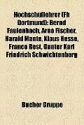 Hochschullehrer : Bernd Faulenbach, Arno Fischer, Harald Mante, Klaus Hesse, Franco Rest, Gü...