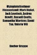 Olympiateilnehmer : Mark Dickel, Jack Lovelock, Andrea Hewitt, Russell Coutts, Samantha Warr...
