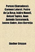 Person : Carmen Laforet, Pedro de la Rosa, Isidre Nonell, Antoni Tàpies, Juan Antonio Samara...