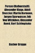 Person : Alexander Kluge, Adolf Stoecker, Martin Bormann, Jürgen Sparwasser, Job Von Witzleb...