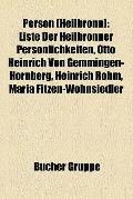 Person : Liste der Heilbronner Persönlichkeiten, Otto Heinrich Von Gemmingen-Hornberg, Heinr...