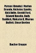 Person : Marlon Brando, Nicholas Sparks, Nick Nolte, Gerald Ford, Edward Ruscha, Andy Roddic...