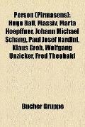 Person (Pirmasens) : Hugo Ball, Massiv, Hermann Breith, Marta Hoepffner, Johann Michael Scha...