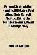 Person : Jimi Hendrix, Bill Gates, Paul Allen, Chris Cornell, Seattle, Kikisoblu, Jennifer W...