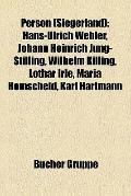 Person : Hans-Ulrich Wehler, Johann Heinrich Jung-Stilling, Wilhelm Killing, Lothar Irle, Ma...