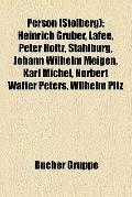 Person : Heinrich Grüber, Lafee, Peter Holtz, Stahlburg, Johann Wilhelm Meigen, Karl Michel,...