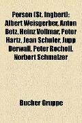 Person : Albert Weisgerber, Anton Betz, Heinz Vollmar, Peter Hartz, Jean Schuler, Jupp Derwa...