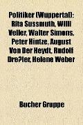 Politiker : Rita Süssmuth, Willi Veller, Walter Simons, Peter Hintze, August von der Heydt, ...