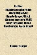 Richter : Wolfgang Meyer, Renate Jaeger, Ulrich Wenner, Ingeborg Wolff, Franz Terdenge, Ulri...