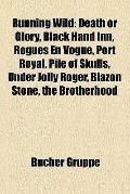 Running Wild : Death or Glory, Black Hand Inn, Rogues en Vogue, Port Royal, Pile of Skulls, ...