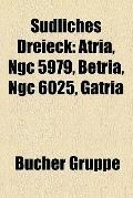 Südliches Dreieck : Atria, Ngc 5979, Betria, Ngc 6025, Gatria