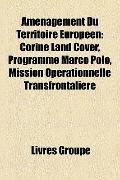 Aménagement du Territoire Européen : Corine Land Cover, Programme Marco Polo, Mission Opérat...
