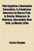 Film Égyptien : L'immeuble Yacoubian, la Fabuleuse Aventure de Marco Polo, le Destin, Wingra...