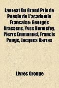 Lauréat du Grand Prix de Poésie de L'Académie Française : Georges Brassens, Yves Bonnefoy, P...