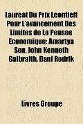 Lauréat du Prix Léontieff Pour L'Avancement des Limites de la Pensée Économique : Amartya Se...