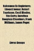 Naissance en Angleterre : Edward Jenner, Robert Faurisson, Cecil Rhodes, Tim Curry, Dorothea...