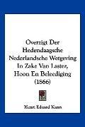 Overzigt Der Hedendaagsche Nederlandsche Wetgeving In Zake Van Laster, Hoon En Beleediging (...