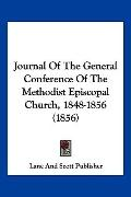 Journal of the General Conference of the Methodist Episcopal Church, 1848-1856