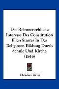 Reinmenschliche Interesse des Constitution Ellen Staates in der Religiosen Bildung Durch Sch...