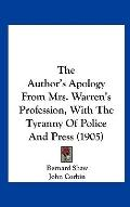 Author's Apology from Mrs Warren's Profession, with the Tyranny of Police and Press