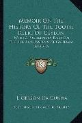 Memoir on the History of the Tooth Relic of Ceylon : With A Preliminary Essay on the Life an...