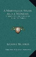 Marvelous Work and a Wonder : Church of Jesus Christ of Latter Day Saints