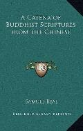 Catena of Buddhist Scriptures from the Chinese