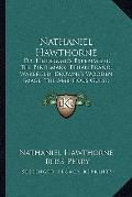 Nathaniel Hawthorne : Dr. Heidegger's Experiment; the Birthmark, Ethan Brand; Wakefield; Dro...