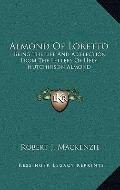 Almond Of Loretto: Being The Life And A Selection From The Letters Of Hely Hutchinson Almond