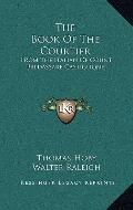 The Book Of The Courtier: From The Italian Of Count Baldassare Castiglione