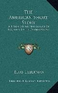 American Short Story : A Study of the Influence of Locality in Its Development