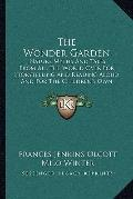 Wonder Garden : Nature Myths and Tales from All the World over for Storytelling and Reading ...